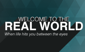 Welcome real world